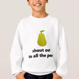 Pear Shout Out Sweatshirt