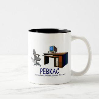 PEBKAC Two-Tone COFFEE MUG