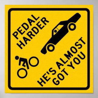 Pedal Harder Highway Sign