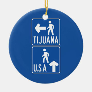 Pedestrian Crossing Tijuana-USA, Traffic Sign, USA Ceramic Ornament