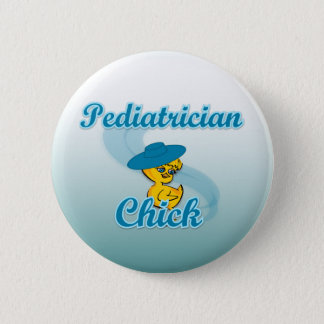 Pediatrician Chick #3 2 Inch Round Button
