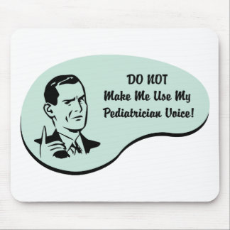 Pediatrician Voice Mouse Pad