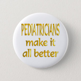 Pediatricians 2 Inch Round Button