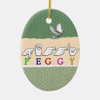 PEGGY FINGERSPELLED ASL NAME SIGN CERAMIC ORNAMENT