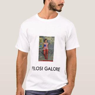 PELOSI GALORE T-Shirt