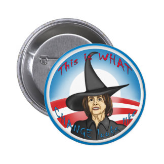 Pelosi: Looks like Change 2 Inch Round Button