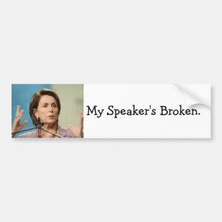 Pelosi- My Speaker's Broken Bumper Sticker