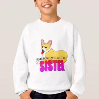 Pembroke Welsh Corgi Dog Sister Sweatshirt