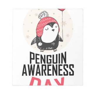 Penguin Awareness Day - Appreciation Day Notepad