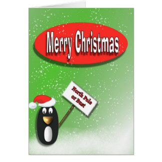 Penguin North Pole or Bust Christmas Card