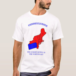 Pennsylvania is the Golden Jewel of the East Coast T-Shirt