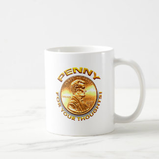 Penny for your thoughts! coffee mug