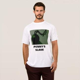 PENNY'S SLAVE T-Shirt