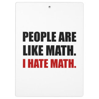 People Are Like Hate Math Clipboard
