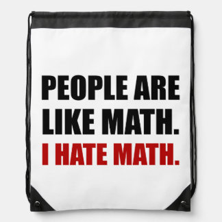 People Are Like Hate Math Drawstring Bag