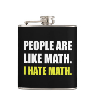People Are Like Hate Math Hip Flask