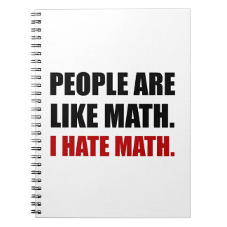 People Are Like Hate Math Notebooks