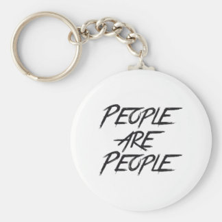 PEOPLE ARE PEOPLE BASIC ROUND BUTTON KEYCHAIN