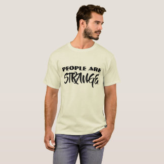 People Are Strange II T-Shirt