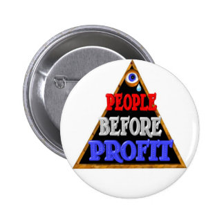 People before profits Occupy wall street protest 2 Inch Round Button