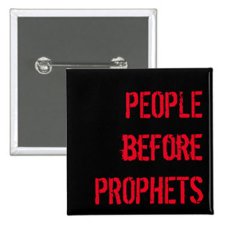 People before Prophets Pocket Square 2 Inch Square Button