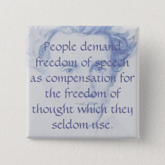 People demand freedom of speech as compen... 2 inch square button