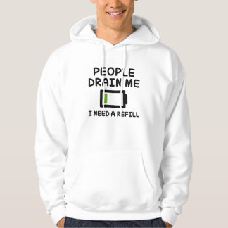 People Drain Me Hooded Pullover