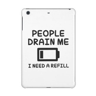 People Drain Me iPad Mini Covers