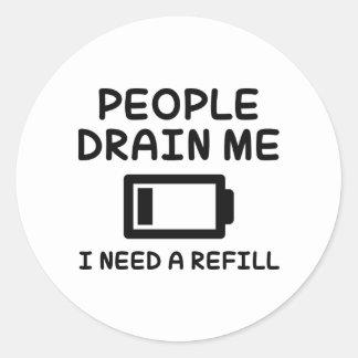 People Drain Me Round Sticker