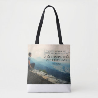 People Give Up Their Power Tote Bag
