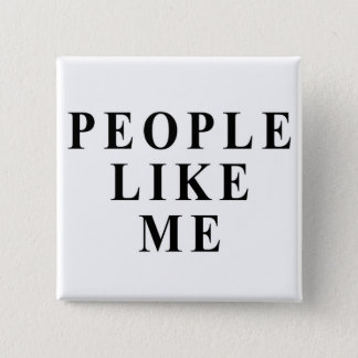 People like me 2 inch square button