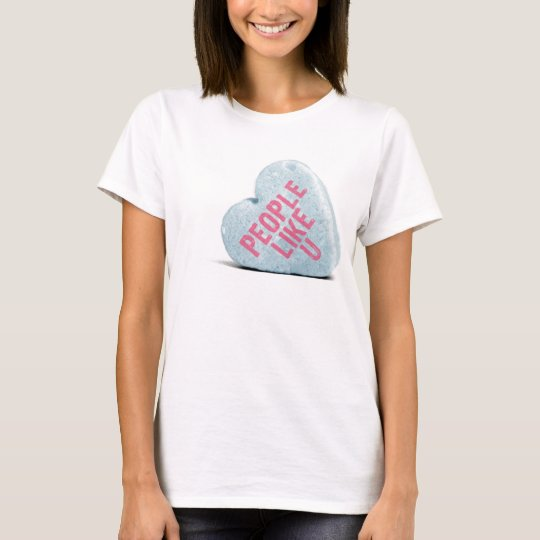 people like you heart T-Shirt