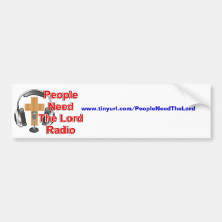 People Need The Lord Radio Bumper Sticker