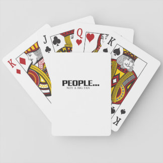 People Not A Big Fan  Funny Introvert  Cool gift Playing Cards