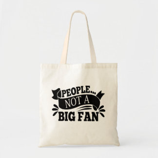 People Not A Big Fan Introverts Tote