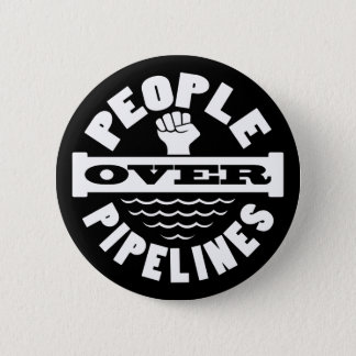 People Over Pipelines Button