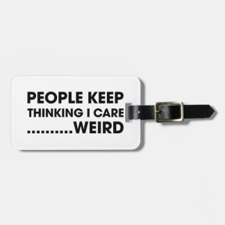 People Think I Care Luggage Tag