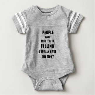 people who hide their feeling usually care most baby bodysuit