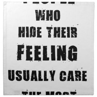 people who hide their feeling usually care most printed napkins