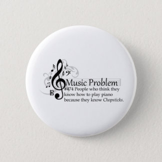 People who think they know how to play piano 2 inch round button