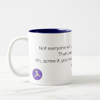 People won't always understand your Chronic Pain Two-Tone Coffee Mug
