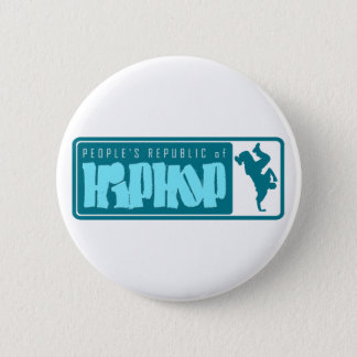 People's Republic of HipHop 2 Inch Round Button