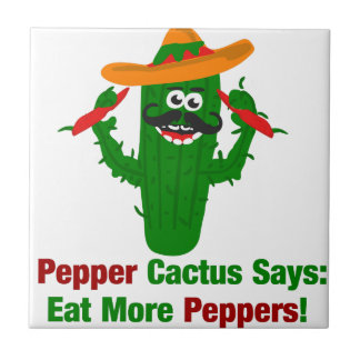 Pepper Cactus Says Eat More Peppers Tile