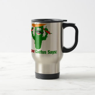 Pepper Cactus Says Eat More Peppers Travel Mug
