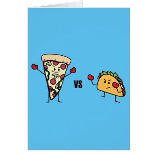 Pepperoni Pizza VS Taco: Mexican versus Italian Card