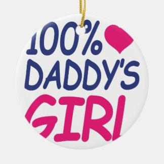 percent Daddy's girl Ceramic Ornament