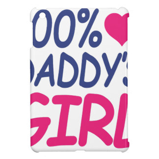 percent Daddy's girl Cover For The iPad Mini