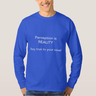 Perception Shirt