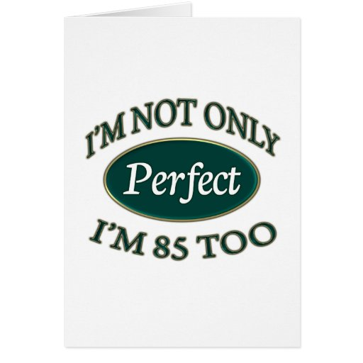 Perfecgt 50 Year Old Greeting Card