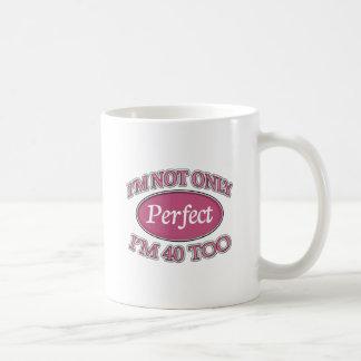 Perfect 40 Year Old Coffee Mug